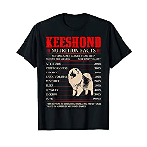 Keeshond Nutrition Facts Stubbornness Mischief Tshirt 32