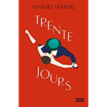Trente jours (French Edition)