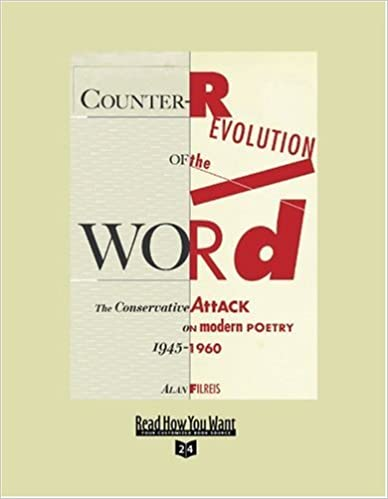 Counter-Revolution of the Word (Volume 2 of 4) (EasyRead Super Large 24pt Edition): The Conservative Attack on Modern Poetry, 19451960