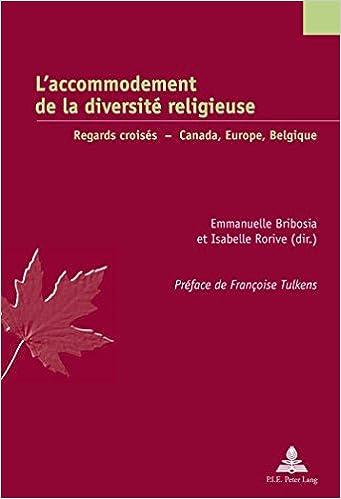 Livre gratuits en ligne L'accommodement de la diversité religieuse : Regards croisés : Canada, Europe, Belgique epub, pdf
