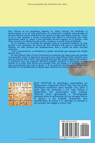 Tatuajes mágicos y símbolos para meditar: Libro 1: LEYES GENERALES ...