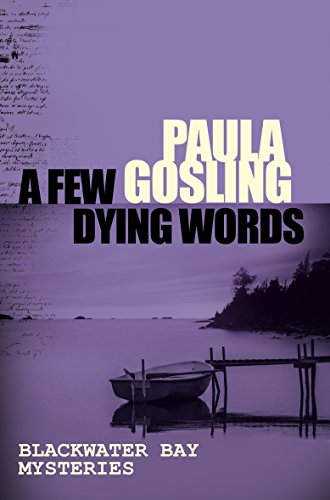 A Few Dying Words (Blackwater Bay series)