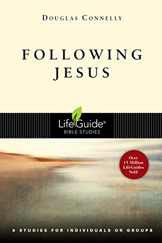 Following Jesus (A LifeGuides Bible Study)