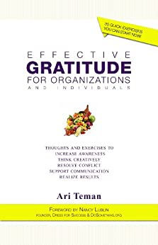 Effective Gratitude for Organizations and Individuals by [Teman, Ari]