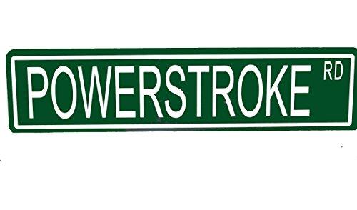 Custom Metal Street Sign Powerstroke Rd Ford Diesel 42152