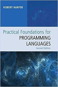 Escrito por Robert Harper: Practical Foundations for Programming ...