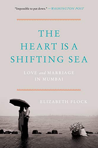 Pdf Relationships The Heart Is a Shifting Sea: Love and Marriage in Mumbai