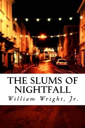 The Slums of Nightfall