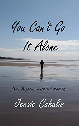 You Can't Go It Alone (Sunflower Book 1)