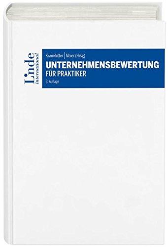 Unternehmensbewertung für Praktiker Gebundenes Buch – 2. Mai 2017 Gottwald Kranebitter Linde Verlag Ges.m.b.H. 3714302921 Wirtschaft / Management
