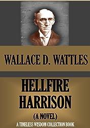 HELL-FIRE HARRISON (TIMELESS WISDOM Book 82)