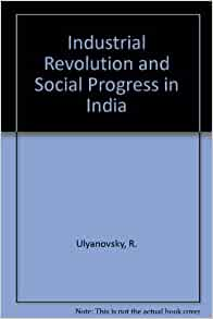the industrial progress in india (iv) the progress of industrial enterprises in india was linked up with the political movements at home and abroad the american civil war, the crimean war, the swadeshi movement, etc, all facili tated the industrial development of the country.