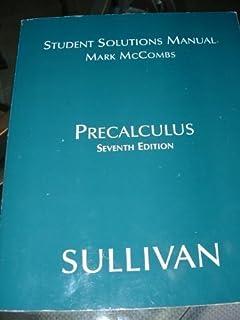 Precalculus 7th edition michael sullivan 9780131517448 amazon students solutions manual fandeluxe Images