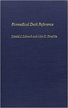 Biomedical Desk Reference (New York University monographs in biomedical engineering)