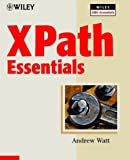 XPath Essentials, Andrew Watt, 0471205486