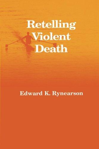 Retelling Violent Death