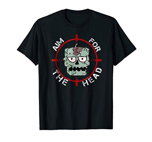 Zombie apocalypse ''aim for the head'' T shirt