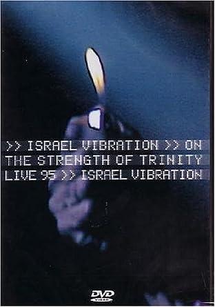 Amazon com: Israel Vibration The Strength Of Trinity Live In Paris