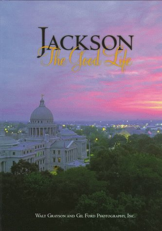 Jackson: The Good Life (Urban Tapestry Series)