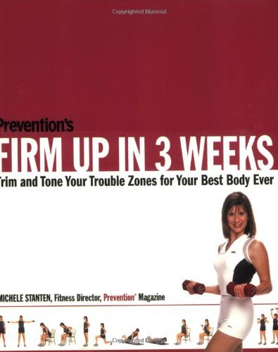 Download Free: Prevention's Firm Up in 3 Weeks: Trim and ...
