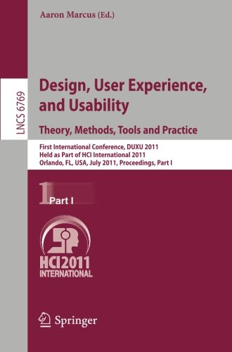 Design, User Experience, and Usability. Theory, Methods, Tools and Practice: First International Conference, DUXU 2011, Held as Part of HCI Part I (Lecture Notes in Computer Science) (1 Tool User Standard Programming)