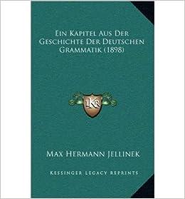 Book Ein Kapitel Aus Der Geschichte Der Deutschen Grammatik (1898) (Hardback)(German) - Common