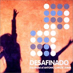 ジャズに憧れて ディサフィナード~ザ・ワールド・オブ・アントニオ・カルロス・ジョビン