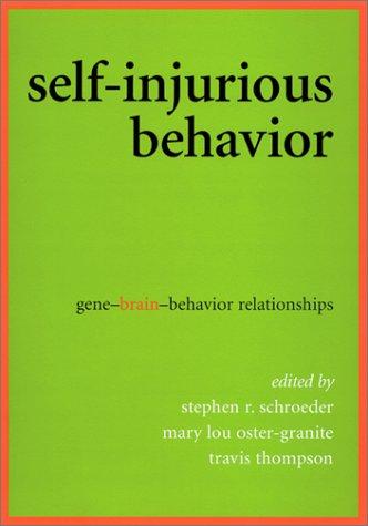 Self-Injurious Behavior: Gene-Brain-Behavior Relationships