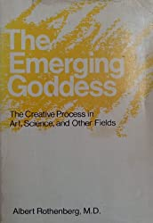 Emerging Goddess: Creative Process in Art, Science and Other Fields