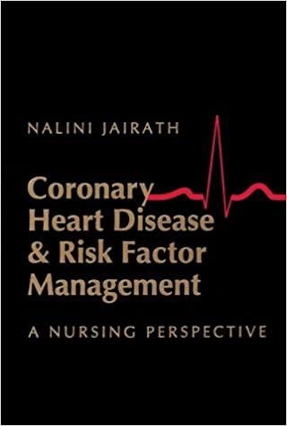 Coronary Heart Disease & Risk Factor Management: A Nursing