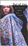 Out of Line : Australian Women and Style, Maynard, Margaret, 0868405159