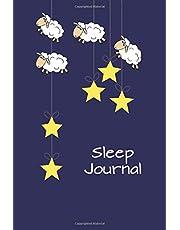 Sleep Journal: Sheep and Stars 6x9 - Eight Weeks of Tracking Your Sleep Patterns - Sleep Journal Log - Monitor Sleeping Habits and Insomnia