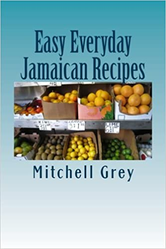 Book Easy Everyday Jamaican Recipes: How to cook signature Jamaican dishes in your own home