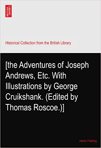 the Adventures of Joseph Andrews, Etc  With Illustrations by