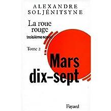 ROUE ROUGE (LA) : TROISIÈME NOEUD MARS 17 T.02