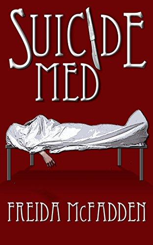 Suicide Med by Freida McFadden