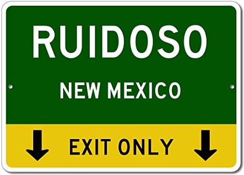 RUIDOSO, NEW MEXICO This Exit Only - Custom Aluminum US City State Sign - 10