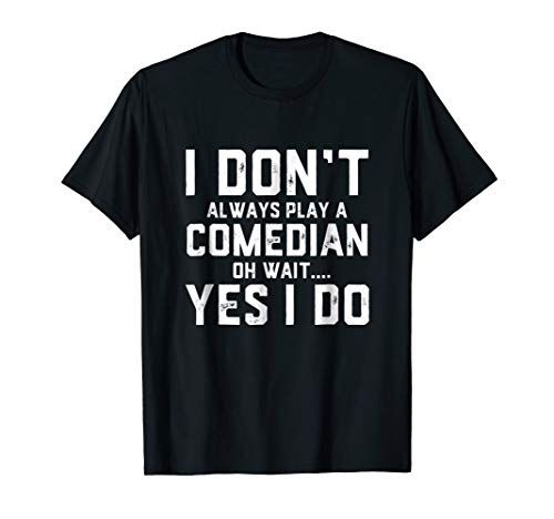 Comedian Shirt - Funny Job Employee Appreciation Gift