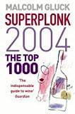 Superplonk 2004, Malcolm Gluck, 0007160402