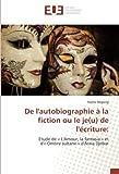 de l autobiographie ? la fiction ou le je u de l ?criture etude de << l amour la fantasia >> et d << ombre sultane >> d assia djebar french edition