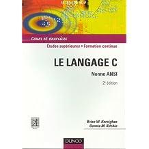 LE LANGAGE C 2EME EDITION : NORME ANSI