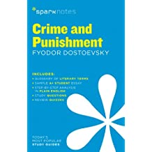 Crime and Punishment SparkNotes Literature Guide