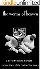 The Worms Of Heaven (The Book Of Lost Doors 3)