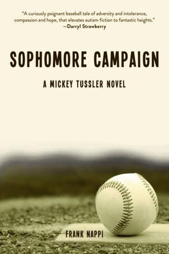 Sophomore Campaign: A Mickey Tussler Novel PDF