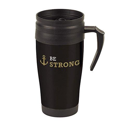 Be Strong 1 Corinthians 16:13 Warm or Cold 16 oz Drink Travel Mug
