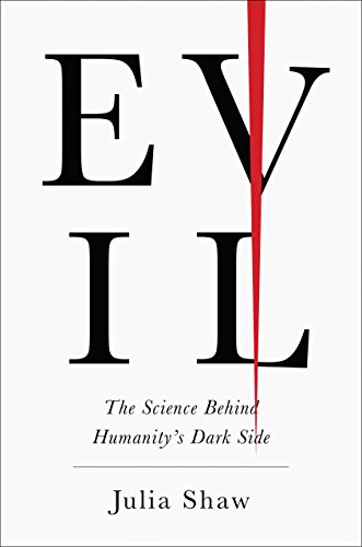 Pdf Fitness Evil: The Science Behind Humanity's Dark Side