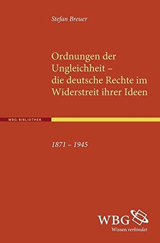 Download Ordnungen der Ungleichheit - die deutsche Rechte im Widerstreit ihrer Ideen 1871-1945 ebook