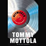 [(Hitmaker: The Man and His Music)] [Author: Tommy Mottola] published on (February, 2013)