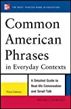img - for Common American Phrases in Everyday Contexts, 3rd Edition (NTC Foreign Language) book / textbook / text book