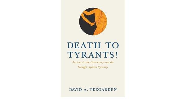 death to tyrants teegarden david